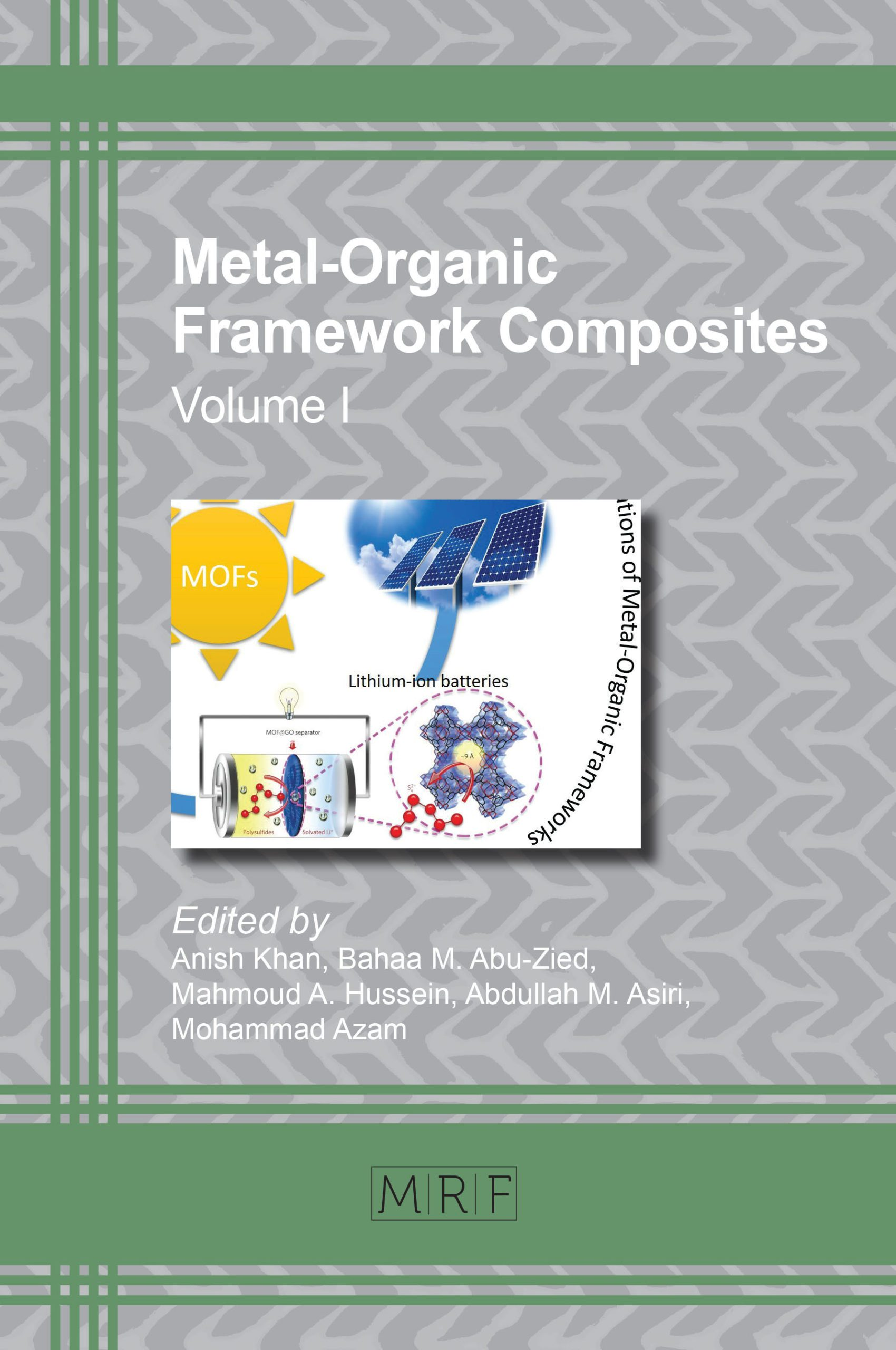 Metal Organic Framework Composites Volume I Materials Research Forum