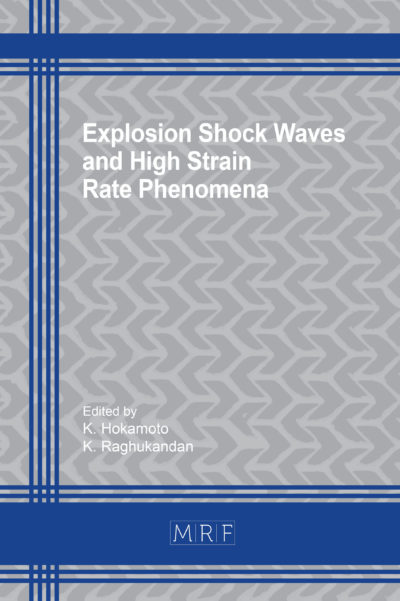Explosion Shock Waves and High Strain Rate Phenomena