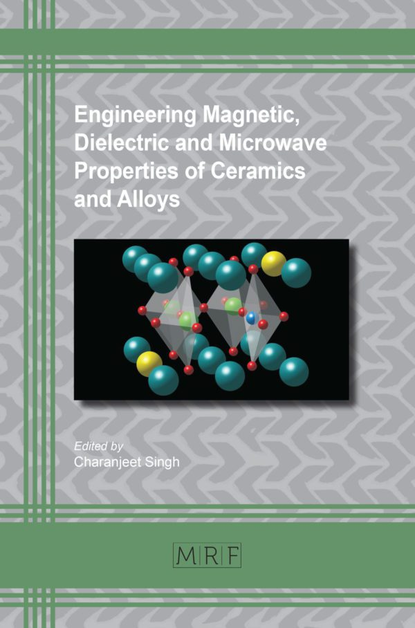 Engineering Magnetic, Dielectric and Microwave Properties of Ceramics and Alloys