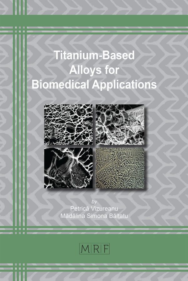 Titanium-Based Alloys for Biomedical Applications