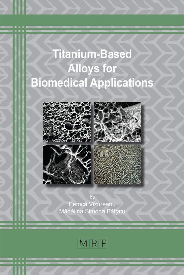 Titanium-Based Alloys for Biomedical Applications
